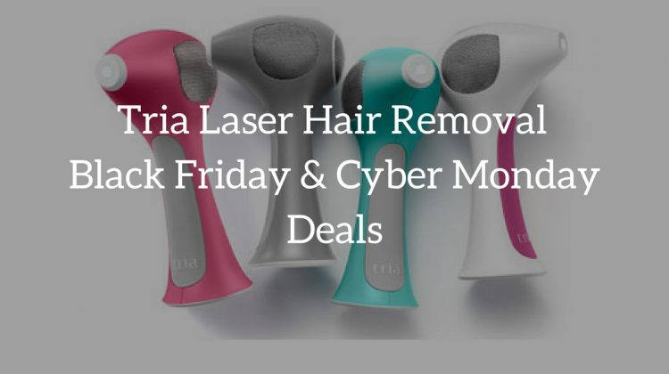 Tria Laser Hair Removal Black Friday Cyber Monday Deals