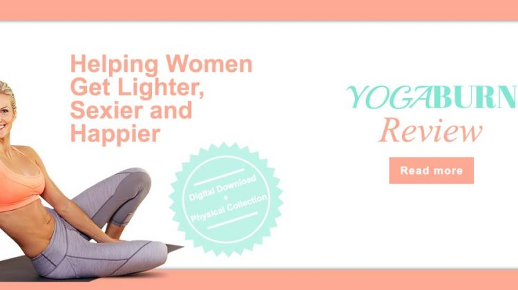 Yoga Burn for Women Reviews – Does Yoga Burn Work?