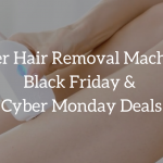 laser hair removal machine black friday