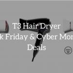 t3 hair dryer black friday