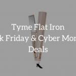 tyme flat iron black friday